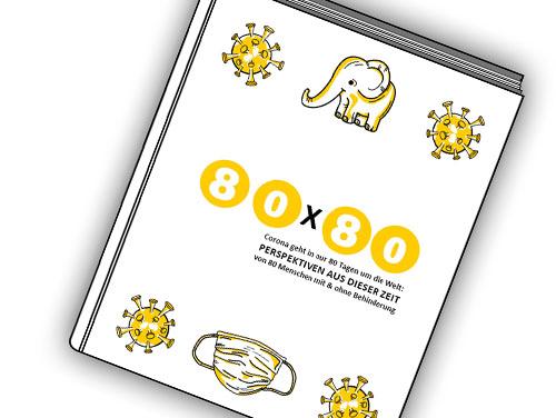Buchcover von 80x80 mit gezeichneten Bildern darauf von Corona-Viren, einem Baby-Elefanten und einer Maske.