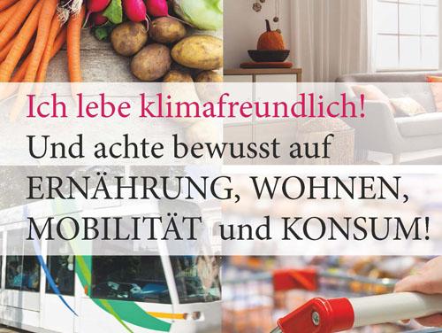 """Plakat mit dem Titel """"Ich lebe klimafreundlich! Und achte bewusst auf Ernährung, Wohnen, Mobilität und Konsum!"""""""