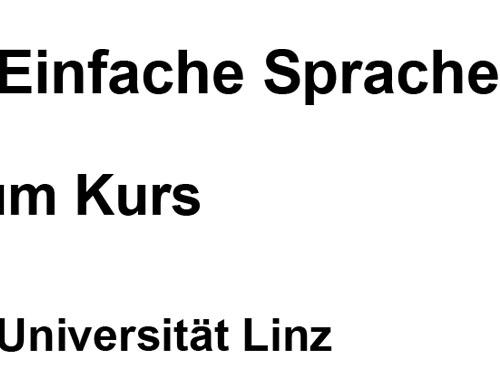 """Symbolbild: Man sieht den Text """"Einfache Sprache im Kurs, Universität Linz"""" auf weissem Hintergrund"""